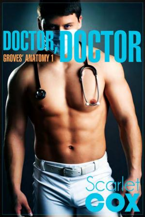 Book cover Doctor, Doctor - Groves' Anatomy #1