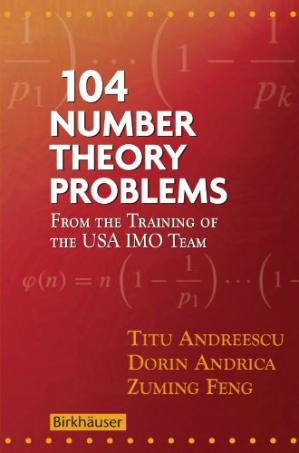 Buchdeckel 104 Number Theory Problems: From the Training of the USA IMO Team