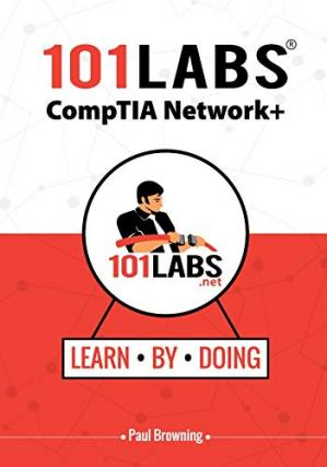 A capa do livro 101 Labs - CompTIA Network+: Hands-on Practical Labs for the CompTIA Network+ Exam (N10-007)