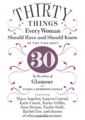Book cover 30 things every woman should have and should know by the time she's 30