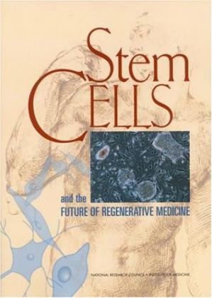 Εξώφυλλο βιβλίου Stem Cells and the Future of Regenerative Medicine