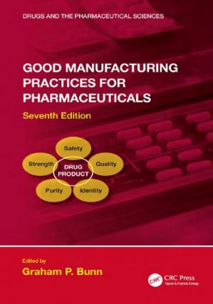 Portada del libro Good Manufacturing Practices for Pharmaceuticals