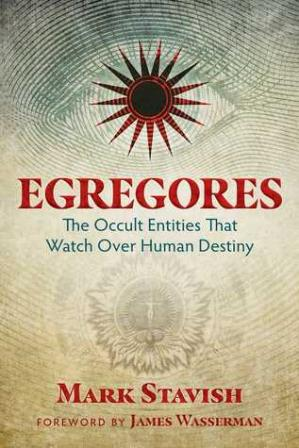 Book cover Egregores: The Occult Entities That Watch Over Human Destiny