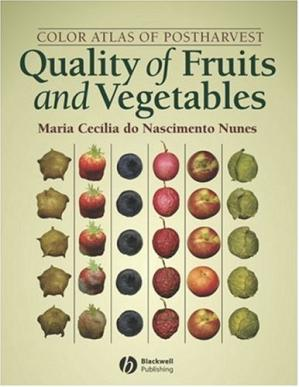 Book cover Color Atlas of Postharvest Quality of Fruits and Vegetables