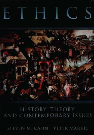 Book cover Ethics. History, Theory, and Contemporary Issues
