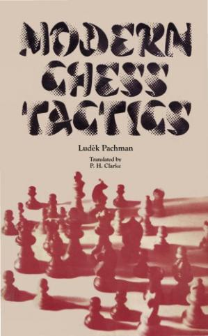 Book cover Modern Chess Tactics: Pieces And Pawns In Action