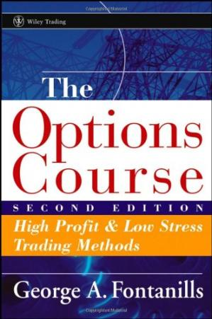 Book cover The Options Course: High Profit and Low Stress Trading Methods