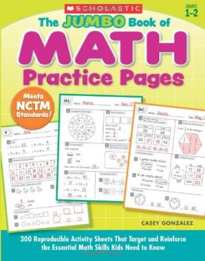 Copertina The Jumbo Book of Math Practice Pages: 300 Reproducible Activity Sheets That Target and Reinforce the Essential Math Skills Kids Need to Know