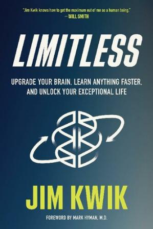 Обкладинка книги Limitless ;; Upgrade Your Brain, Learn Anything Faster, and Unlock Your Exceptional Life