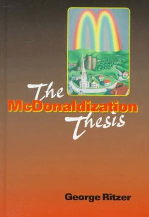 Copertina The McDonaldization Thesis: Explorations and Extensions