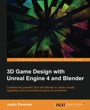 Copertina 3D Game Design with Unreal Engine 4 and Blender