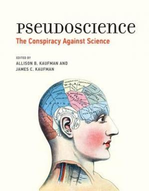 Book cover Pseudoscience: The Conspiracy Against Science