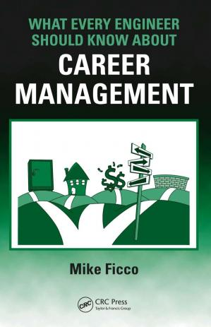 Book cover What Every Engineer Should Know About Career Management