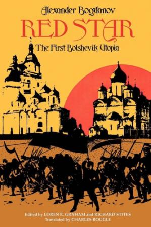 Book cover Red star: the first Bolshevik utopia