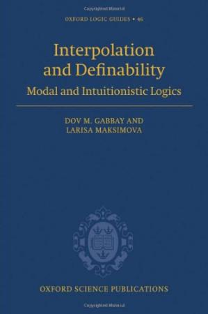 Book cover Interpolation and Definability: Modal and Intuitionistic Logics
