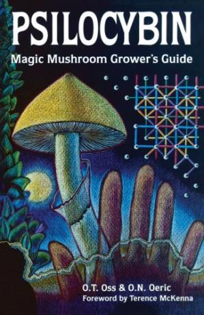 غلاف الكتاب Psilocybin: Magic Mushroom Grower's Guide: A Handbook for Psilocybin Enthusiasts