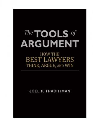 Couverture du livre The Tools of Argument: How the Best Lawyers Think, Argue, and Win