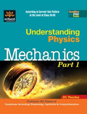 Book cover Understanding Physics: Mechanics, Part 1 (chapters 6-8)