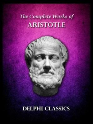 Buchdeckel The Complete Works of Aristotle (Delphi Ancient Classics Book 11)
