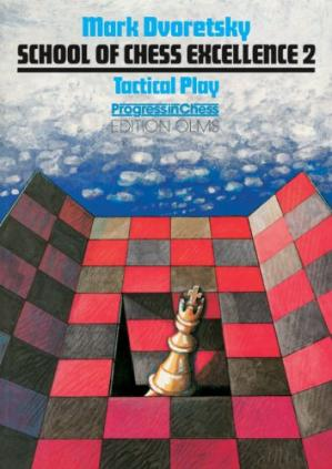 Buchdeckel School of Chess Excellence 2: Tactical Play