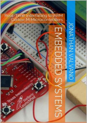 Book cover Embedded Systems: Real-Time Interfacing to ARM Cortex-M Microcontrollers