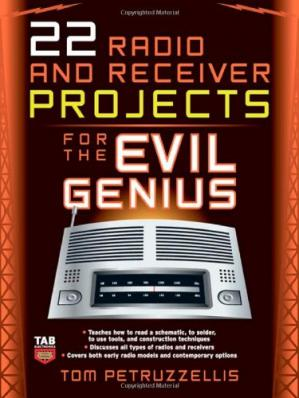 Book cover 22 Radio Receiver Projects for the Evil Genius