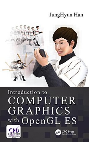 Book cover Introduction to Computer Graphics with OpenGL ES