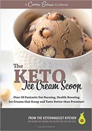 Обложка книги The KETO Ice Cream Scoop: 52 amazingly delicious ice creams and frozen treats for your low-carb high-fat life