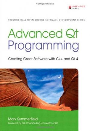 Book cover Advanced Qt Programming: Creating Great Software with C++ and Qt 4