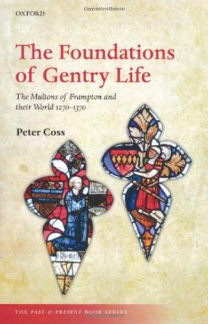 A capa do livro The Foundations of Gentry Life: The Multons of Frampton and their World 1270-1370 (The Past & Present Book Series)