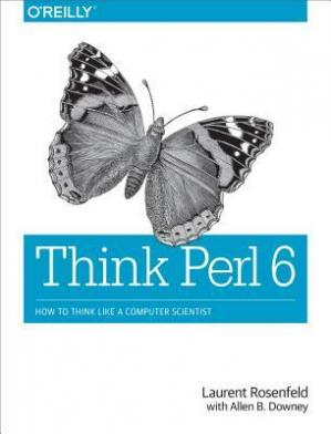 Book cover Think Perl 6: How to Think Like a Computer Scientist