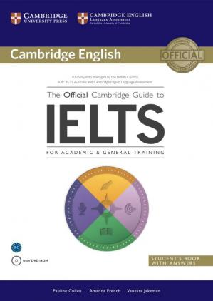 Обложка книги The Official Cambridge Guide to IELTS. Student's Book with Answers with DVD-ROM