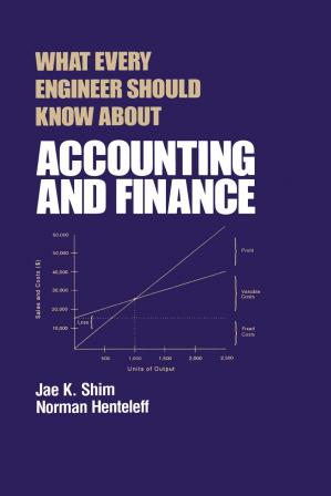 Book cover What Every Engineer Should Know About Accounting and Finance