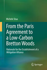 A capa do livro From the Paris Agreement to a Low-Carbon Bretton Woods : Rationale for the Establishment of a Mitigation Alliance