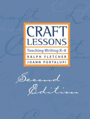 Kitabın üzlüyü Craft Lessons, Teaching Writing K-8, 2nd Edition