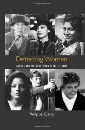 A capa do livro Detecting Women: Gender and the Hollywood Detective Film