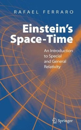Book cover Einstein's Space-Time: An Introduction to Special and General Relativity