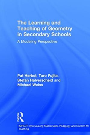 Portada del libro The Learning and Teaching of Geometry in Secondary Schools: A Modeling Perspective