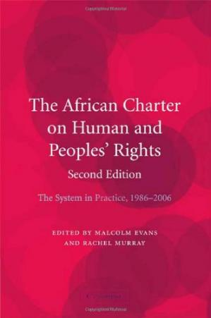 Book cover The African Charter on Human and Peoples' Rights: The System in Practice 1986-2006