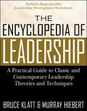 Book cover The Encyclopedia of Leadership: A Practical Guide to Popular Leadership Theories and Techniques
