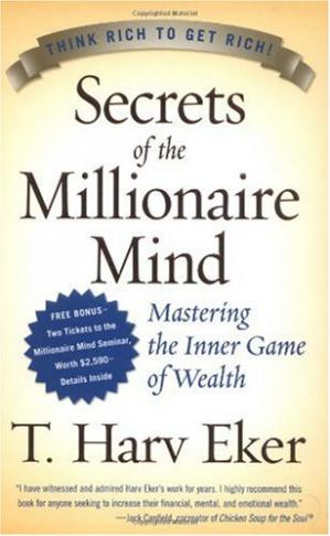 Okładka książki Secrets of the Millionaire Mind: Mastering the Inner Game of Wealth