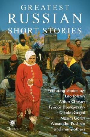 Sampul buku Greatest Russian Short Stories