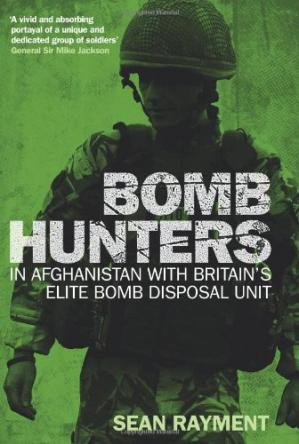 Book cover Bomb Hunters: In Afghanistan with Britain's Elite Bomb Disposal Unit