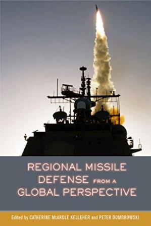 Book cover Regional Missile Defense from a Global Perspective