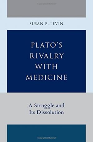 Portada del libro Plato's Rivalry with Medicine: A Struggle and Its Dissolution