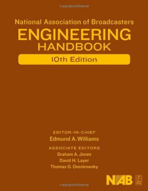 Book cover National Association of Broadcasters Engineering Handbook Tenth Edition