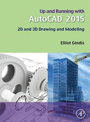 Book cover Up and Running with AutoCAD 2015: 2D and 3D Drawing and Modeling