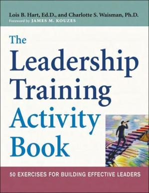 Εξώφυλλο βιβλίου The Leadership Training Activity Book: 50 Exercises for Building Effective Leaders