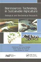 غلاف الكتاب Bioresources technology in sustainable agriculture : biological and biochemical research