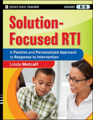 Գրքի կազմ Solution-Focused RTI: A Positive and Personalized Approach to Response to Intervention